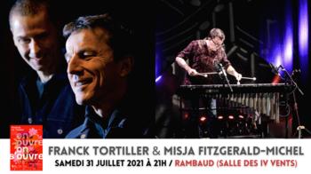 Franck TortilleR & Misja Fitzgerald-Michel 31-07 RAMBAUD